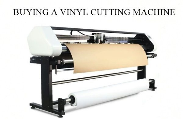 THINGS YOU SHOULD HAVE IN MIND WHEN BUYING A VINYL CUTTING MACHINE