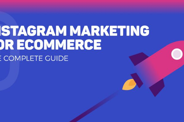 E-Commerce Guide to Instagram