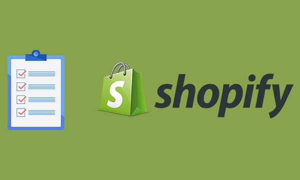 Shopify Checklist to Launch Your Store for Success