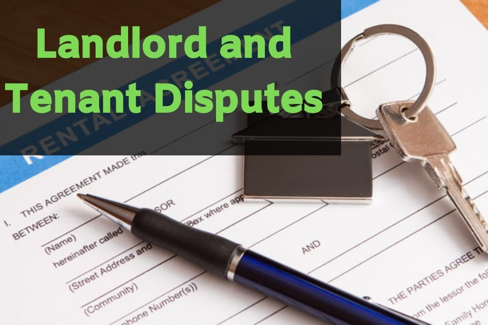 landlord and tenant disputes